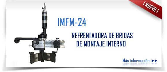IMFM-24 refrentadora de bridas de montaje interno